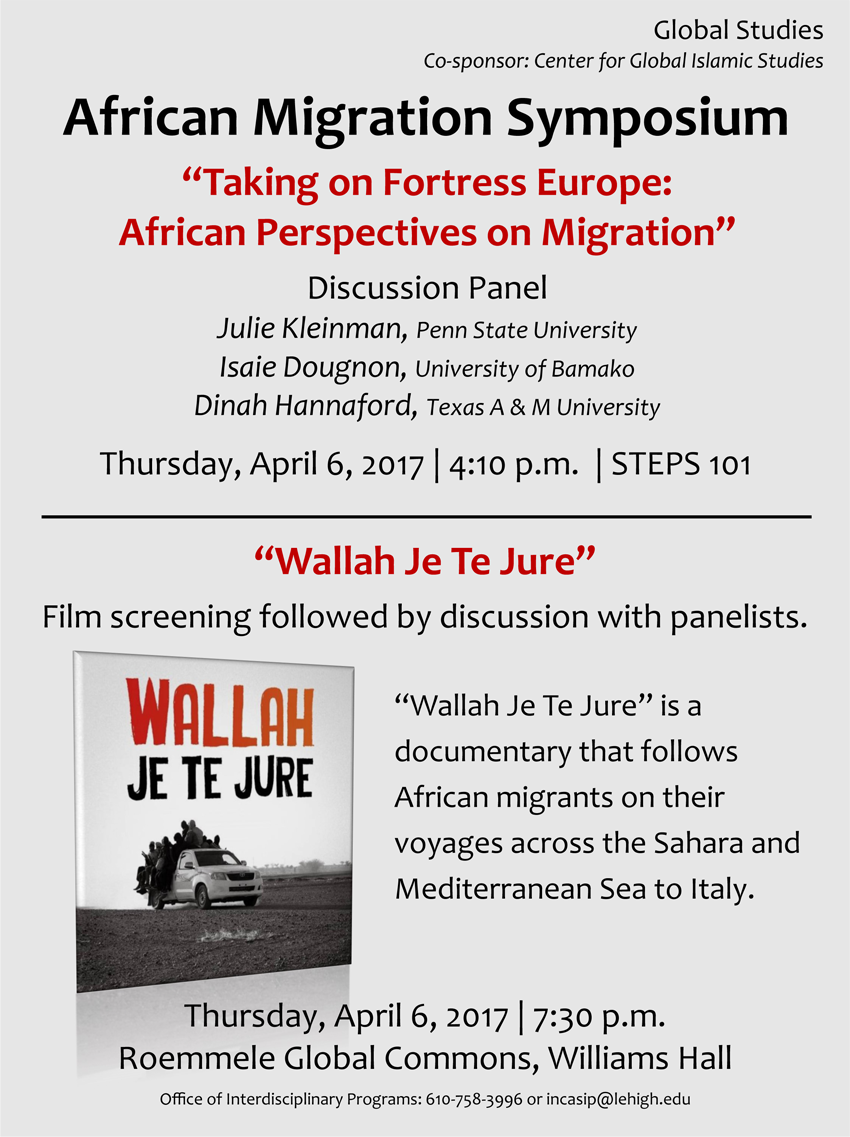 "Lehigh University - Global Center for Islamic Studies - African Migration Symposium: ""Wallah Je Te Jure"" Film Screening flier"