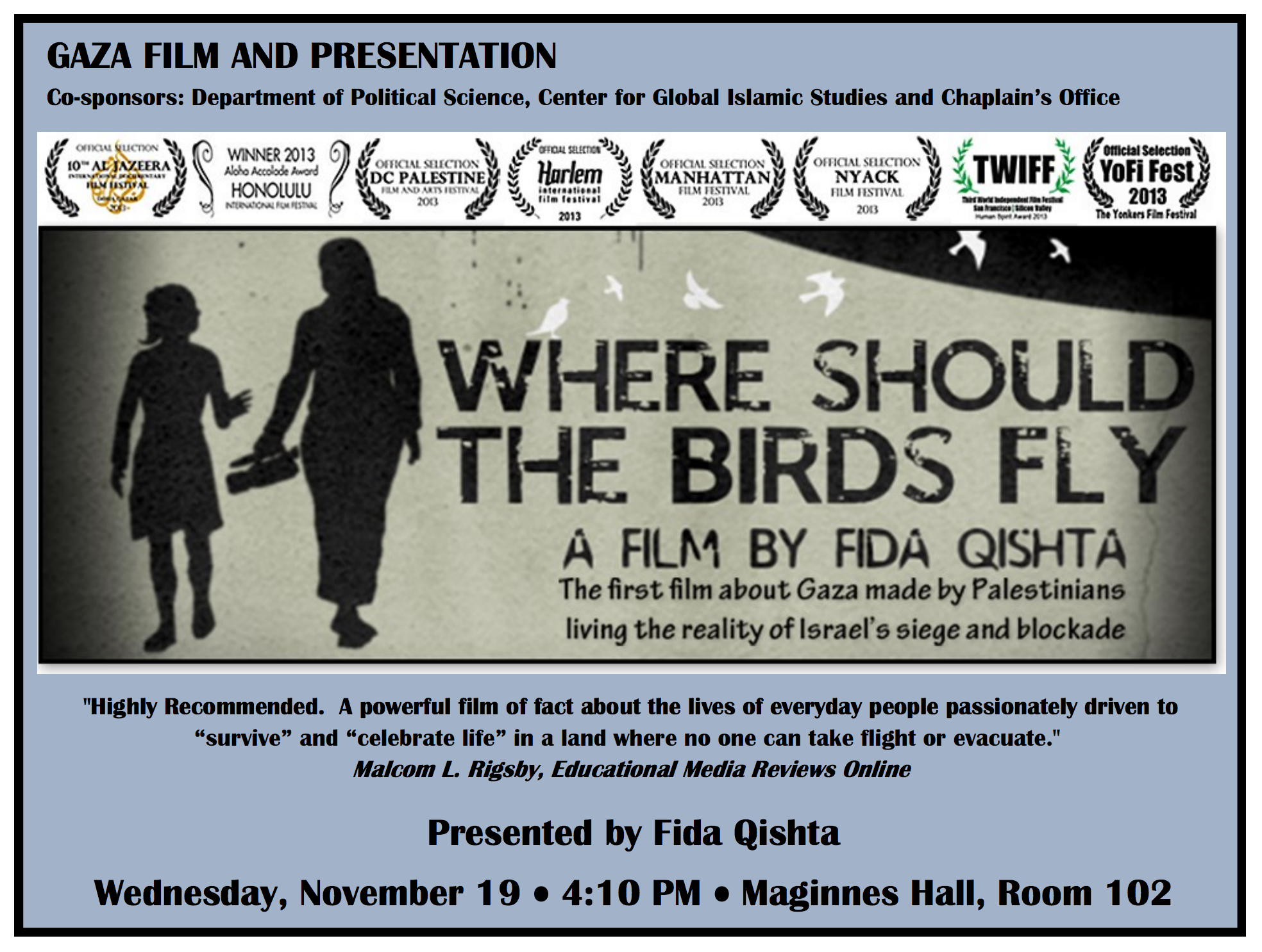 "Lehigh University - Global Center for Islamic Studies - ""Where Birds Should Fly"" Gaza Film screening flier"